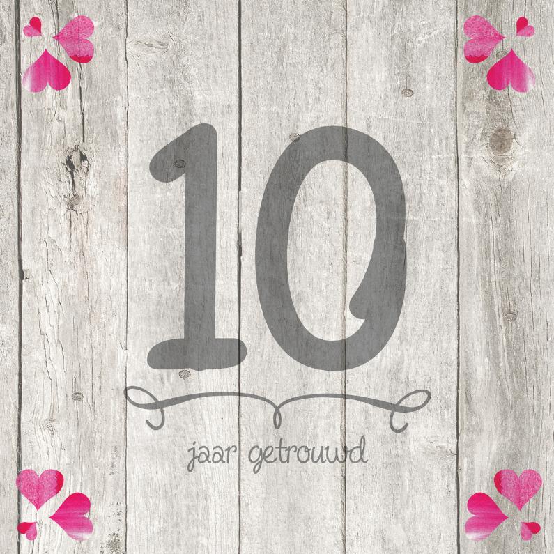 10 jaar getrouwd jubileum 10 jaar huwelijk hout cijfer   Jubileumkaarten | Kaartje2go 10 jaar getrouwd jubileum