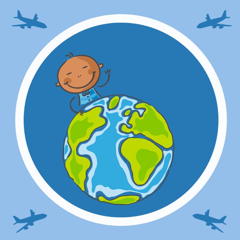 Aankomstkaart jongetje van de wereld geboortekaartjes kaartje2go - Rotan stoel van de wereld ...