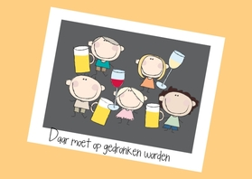 Verjaardagskaarten - Daar moet op gedronken worden 1