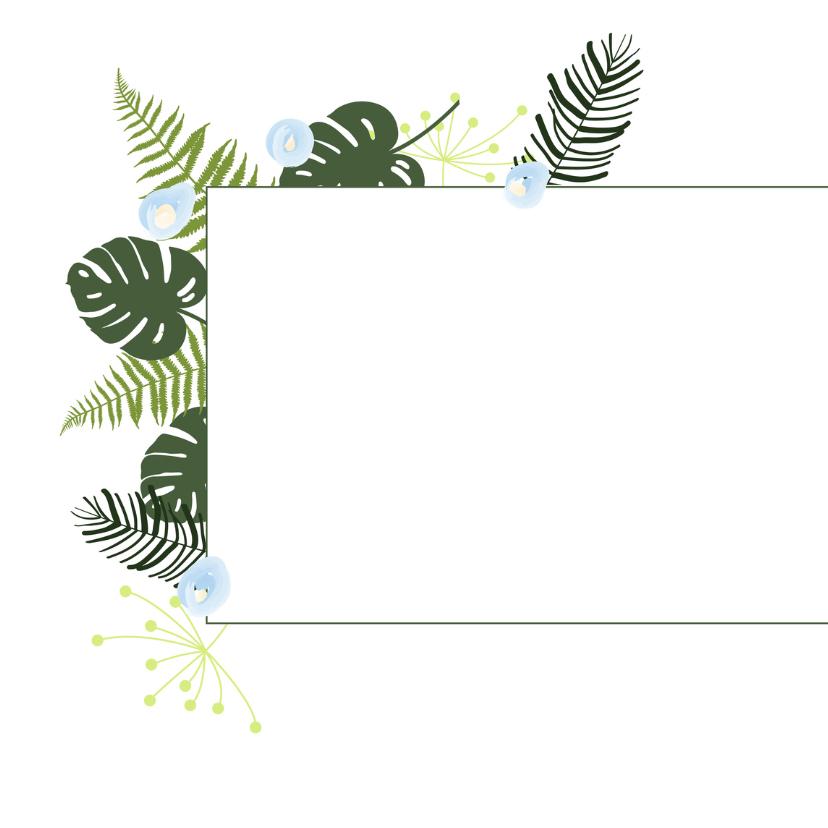 Felicitatie - Botanisch bladeren jongen 2