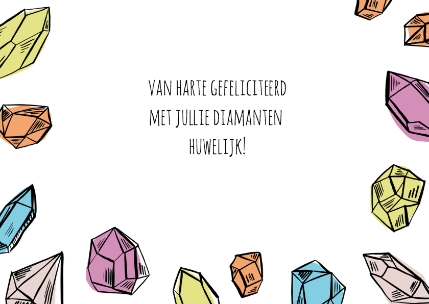 Felicitatie diamanten huwelijk 3