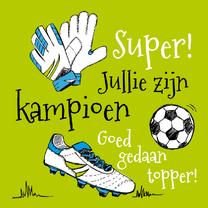 Felicitatiekaarten - Felicitatie kampioen voetbal