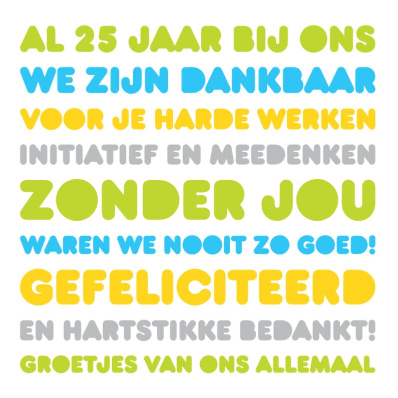 Genoeg Felicitatie Werk Jubileum 25   Kaartje2go &NL98