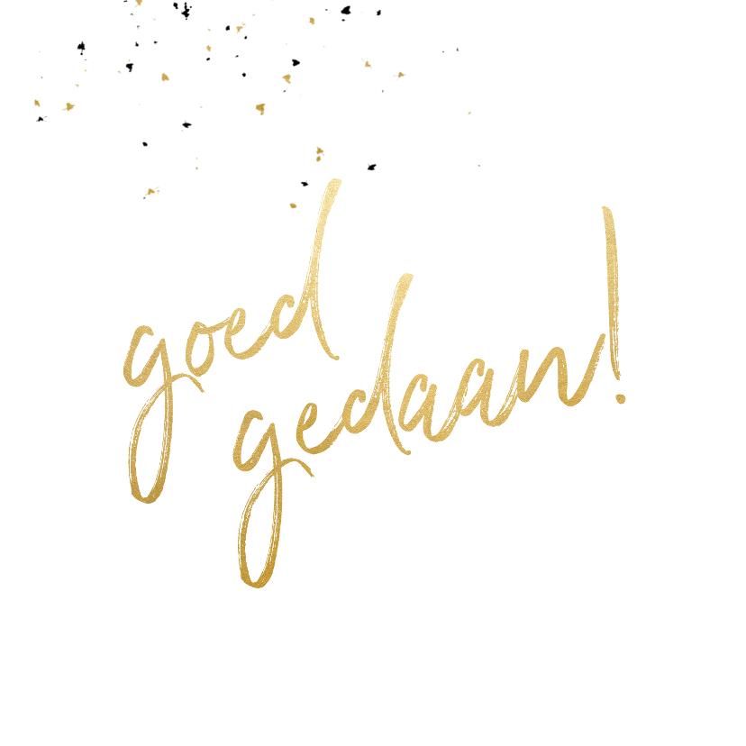 Felicitatiekaart met gouden 'goed gedaan' en foto 2