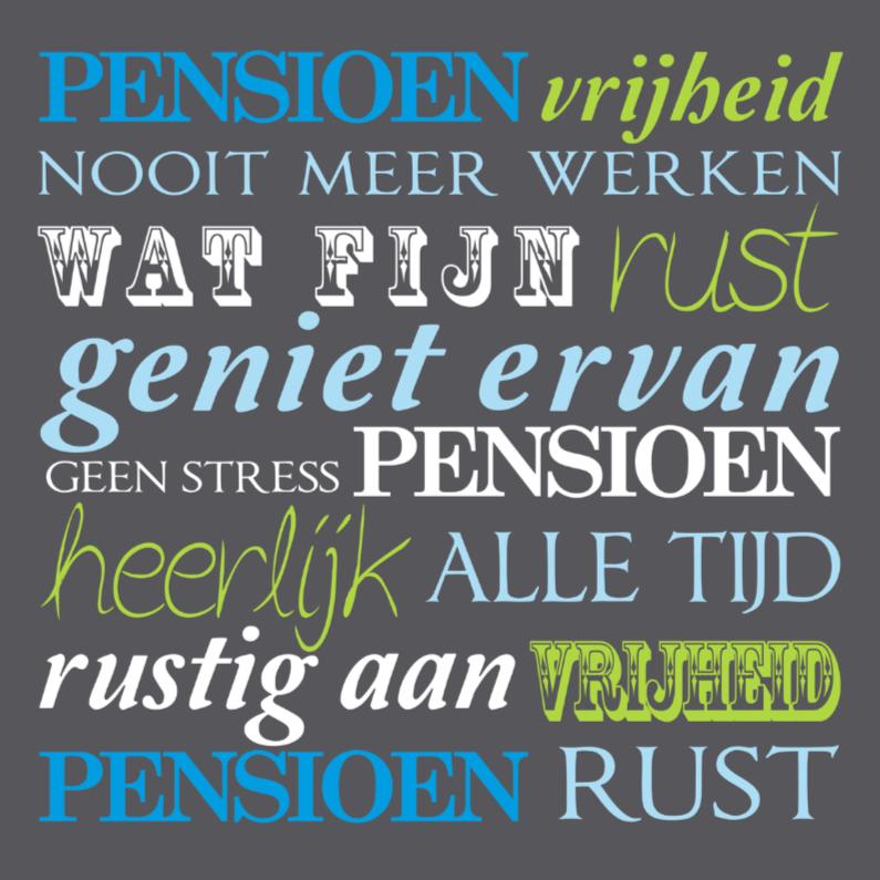 Extreem Felicitatiekaart pensioen tekst vrolijk - Felicitatiekaarten  QE73