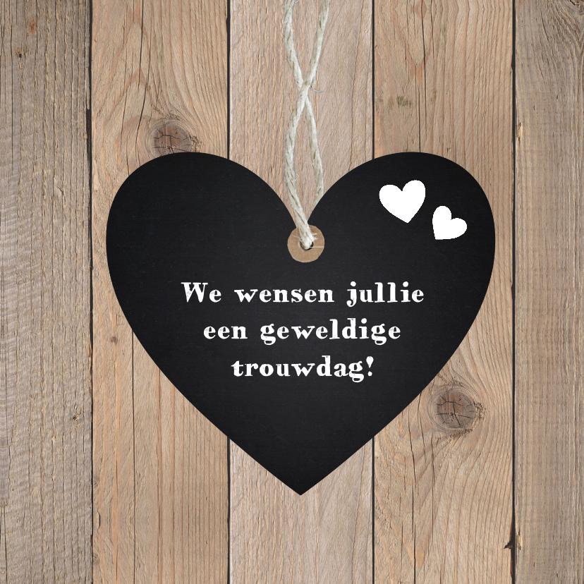 Felicitatiekaart trouwdag hartje krijtbord houtprint 2