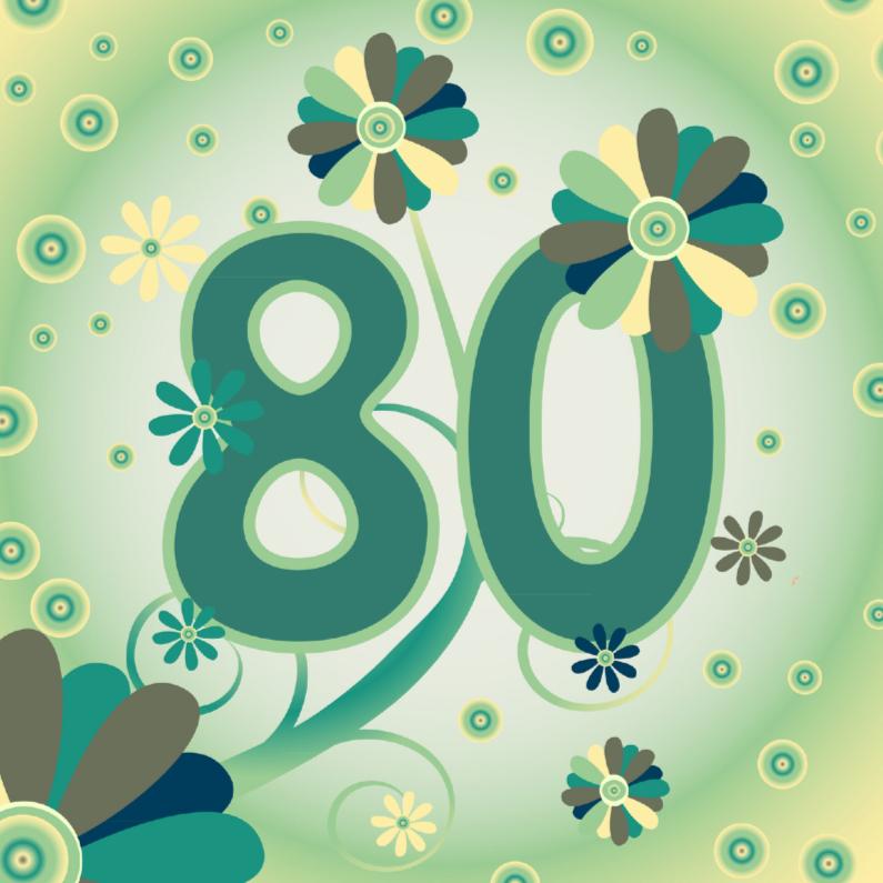 verjaardagskaart 80 jaar flowerpower2 80 jaar   Verjaardagskaarten | Kaartje2go verjaardagskaart 80 jaar
