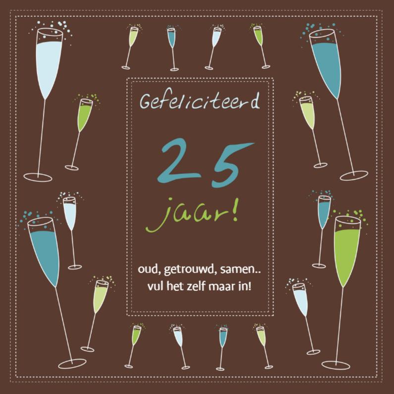 gefeliciteerd 25 jaar Gefeliciteerd 25 jaar   Felicitatiekaarten | Kaartje2go gefeliciteerd 25 jaar