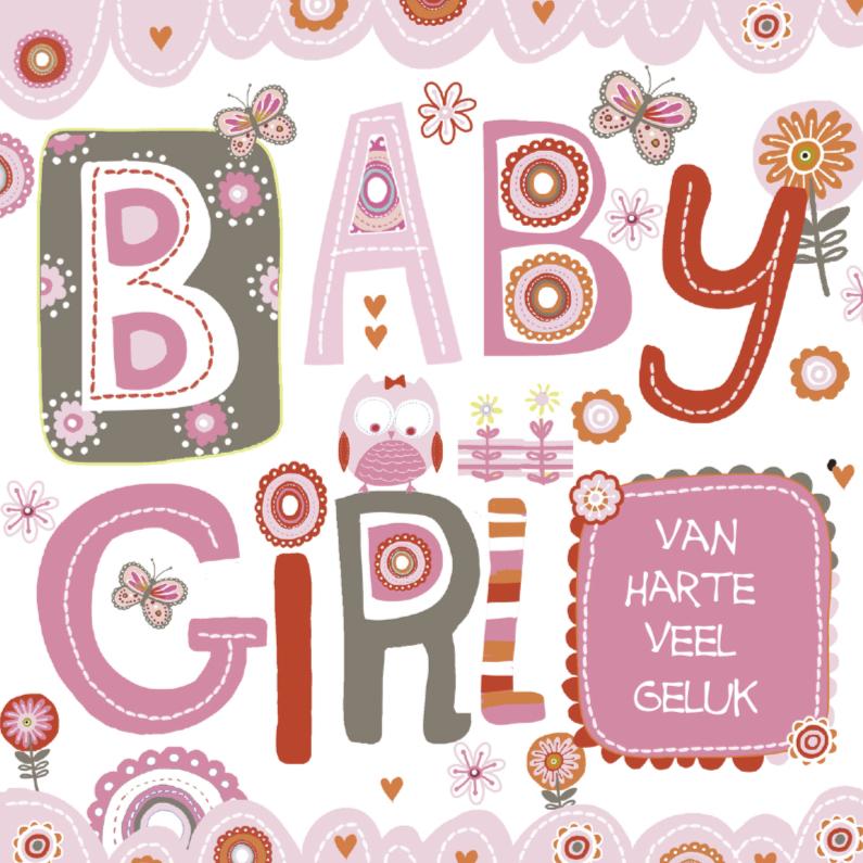 gefeliciteerd met je baby Gefeliciteerd Baby Girl   Felicitatiekaarten | Kaartje2go gefeliciteerd met je baby