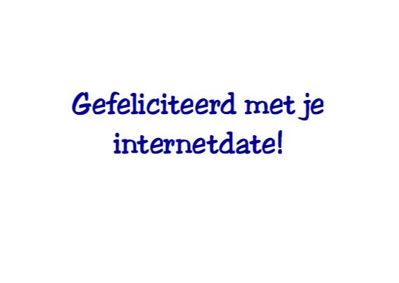 Gefeliciteerd met internetdate 3