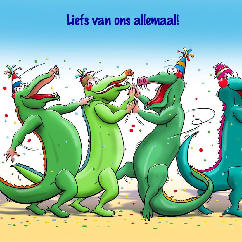 Grappige verjaardagskaart met tekst: Krokodolle dag 2