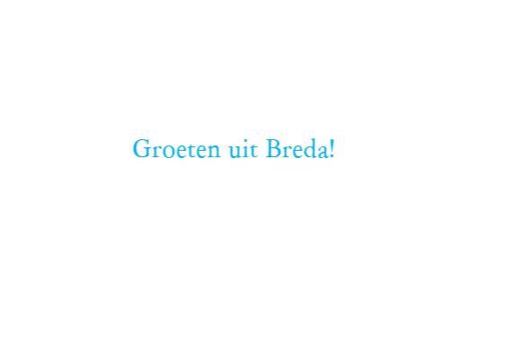Groeten uit Breda Bouvigne 3