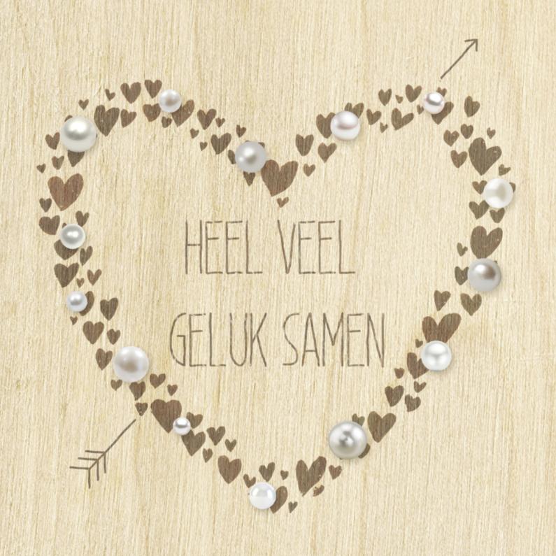 Huwelijk parel hart op hout felicitatiekaarten kaartje go