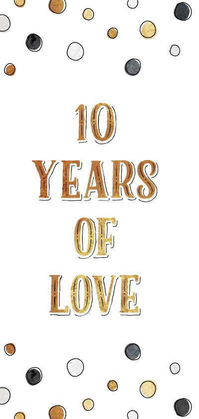 Jubileumkaart 10 jaar met jaartallen, hart en confetti 2