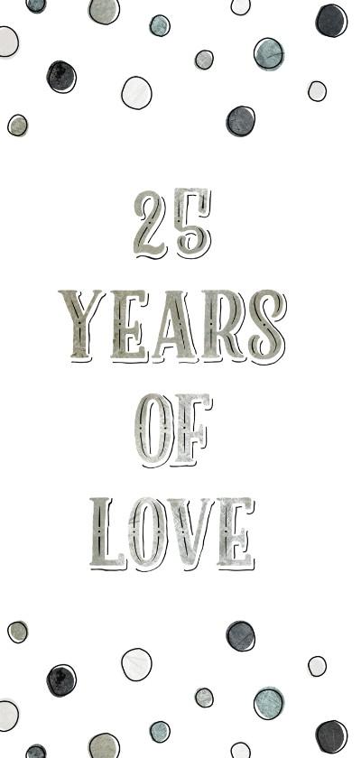 Jubileumkaart 25 jaar met jaartallen, hart en confetti 2