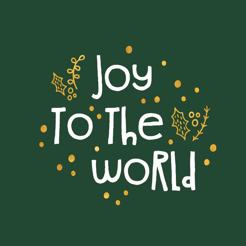 Kerstkaart 'joy to the world' goudlook 2