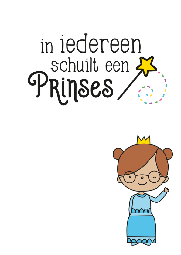 Kinderkaart 'in iedereen schuilt een prinses' 3