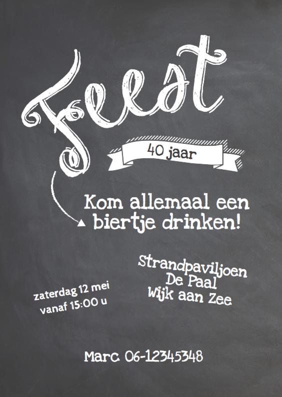 uitnodiging feestje 40 jaar Krijtbord uitnodiging verjaardagsfeest | Kaartje2go uitnodiging feestje 40 jaar