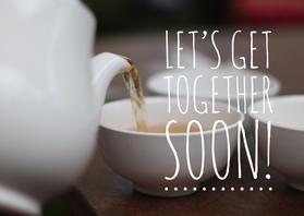 Vriendschap kaarten - Let's get together soon!