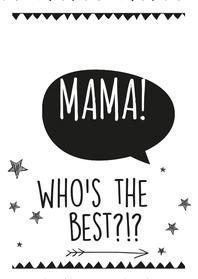 Moederdag kaarten - Moederdag Who's the best?!?-BF