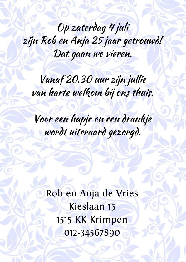 Mooie uitnodiging 25 jaar, met bloemen en tekstvoorstel 3