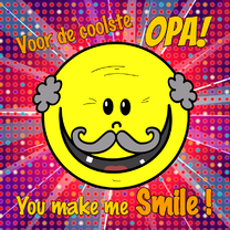 Opa you make me smile
