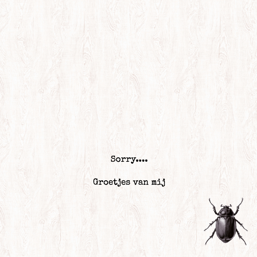 SORRY FOR BUGGING YOU - Keverkaart 3