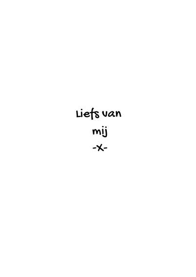 Valentijnskaart lieve tekst zwartwit 3
