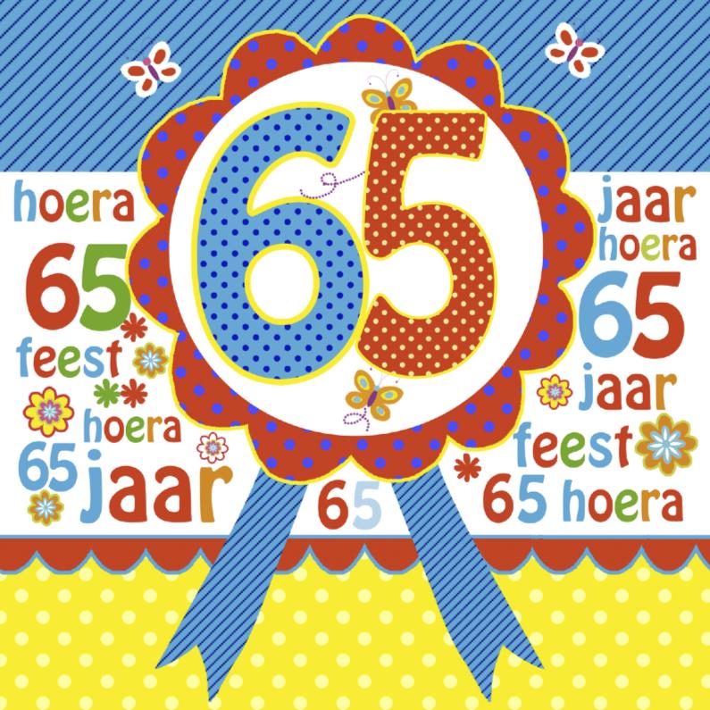 verjaardagskaart 65 jaar verjaardag 65 jaar rozet   Verjaardagskaarten | Kaartje2go verjaardagskaart 65 jaar