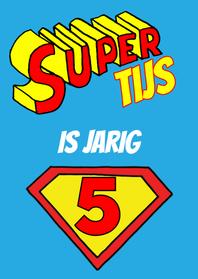 Verjaardagskaarten - verjaardag - superman is jarig