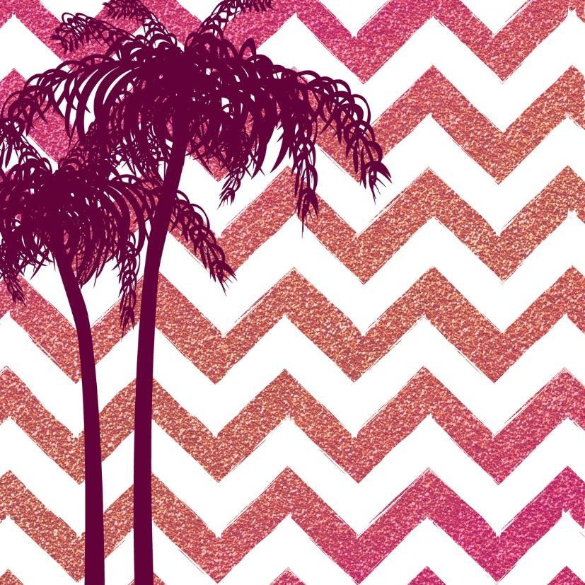 Verjaardag zomerse  felicitatie glitter glamour en palmbomen 2