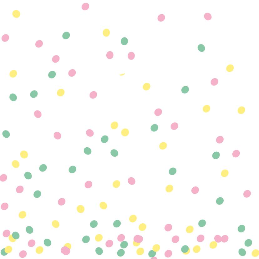 Verjaardagskaart confetti pastel 2
