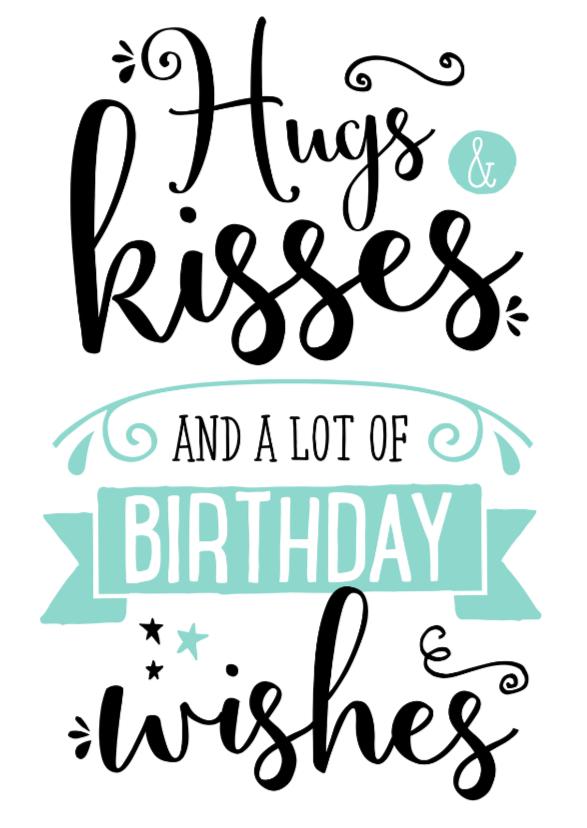 verjaardagskaart afbeelding Verjaardagskaart Hugs& Kisses | Kaartje2go verjaardagskaart afbeelding