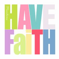 Woorden Have Faith -BK